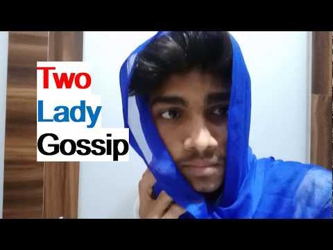 Two lady gossip COMEDY video|kaushik kanthariya|