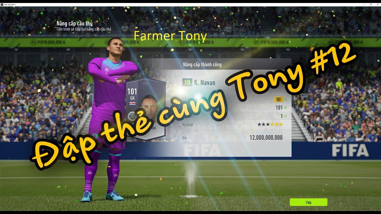 Đập thẻ cùng Tony #12 | Keylor Navas + 10