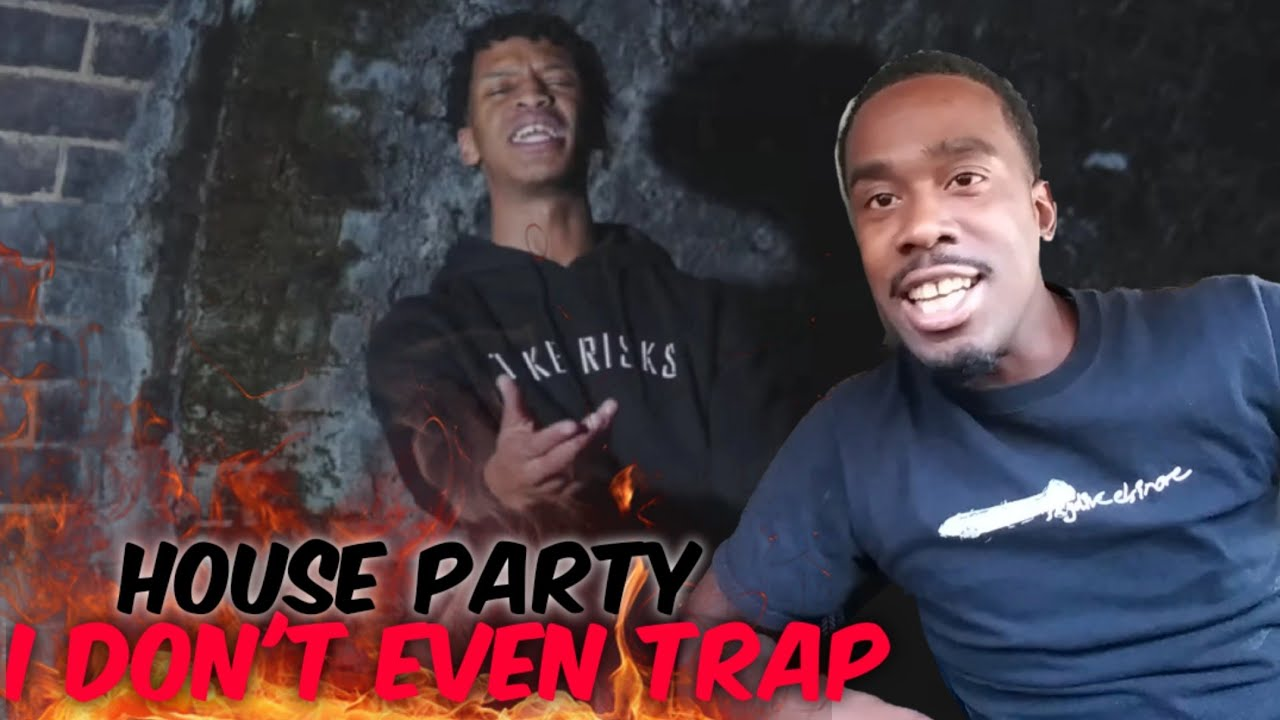 AMERICAN REACTS TO UK RAPPERS I Don't Even Trap - House Party