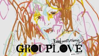 Grouplove - Good Morning [muna Remix] @ www.OfficialVideos.Net