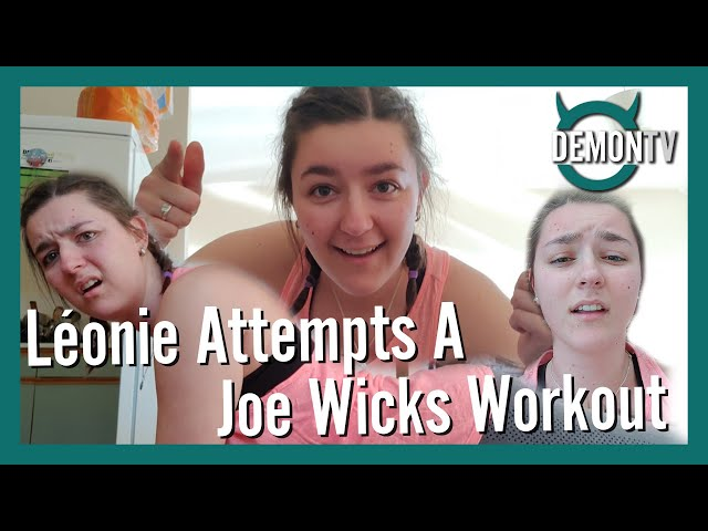 Léonie Attempts a Joe Wicks Workout