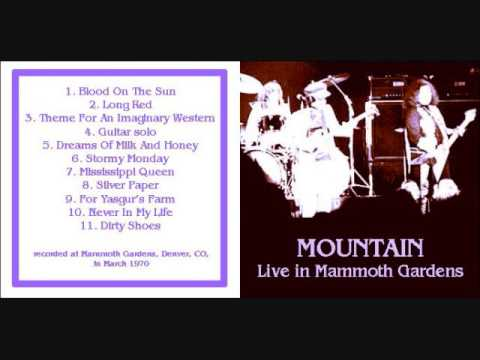 Mountain- Mammoth Gardens, Denver, Colorado May 15/16, 1970