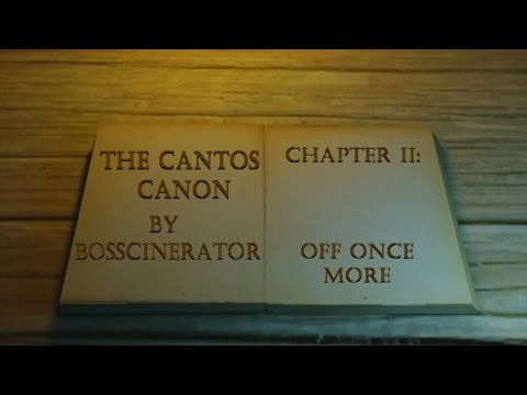 Cantos Canon Chapter 2 - Off Once More
