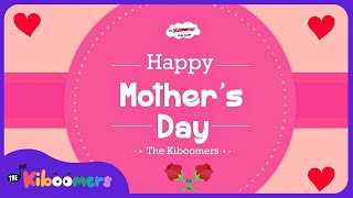 On Mother's Day | Mothers Day Song | Kids Song | The Kiboomers