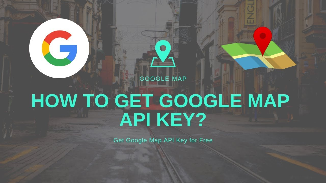 How To Get Google Map Api Key Youtube