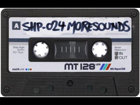 SH.MIXTAPE.24 / MORESOUNDS