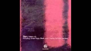 Slam - Pattern A3 (Charles Fenckler Remix) [SOMA]