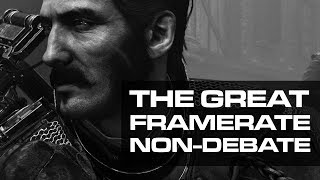 The Great Framerate Non-Debate