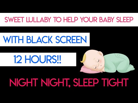 Baby Lullaby 12 HOURS with Black Screen – Lullabies For Babies To Go To Sleep    Mp3 Download