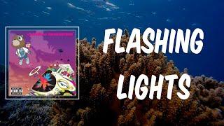 Flashing Lights (Lyrics) - Kanye West