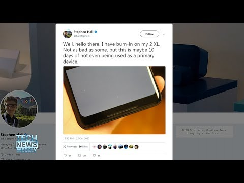 Tech News Weekly 4: Burn-in is the New Black