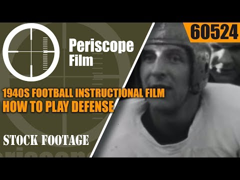 1940s FOOTBALL INSTRUCTIONAL FILM   HOW TO PLAY DEFENSE 60524