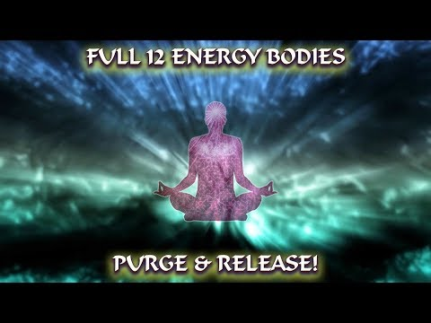 NEW Full 12 Energy Bodies Purge & Release! including Akashic Records Upgrade