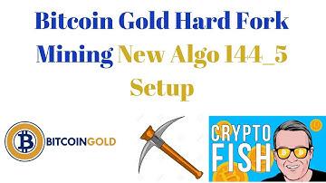 Bitcoin Gold Hard Fork Mining New Algo 144_5 Setup
