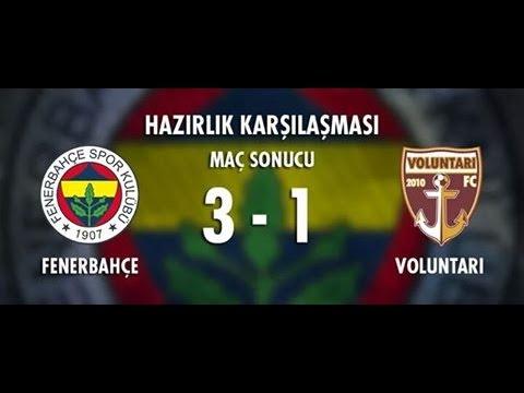 Fenerbahçe 3-1 Voluntarı Maç Özeti l Hazırlık Maçı