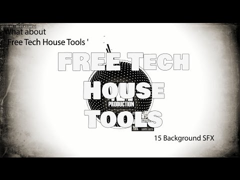 FREE Tech House Tools [Bass Loops, Drum...