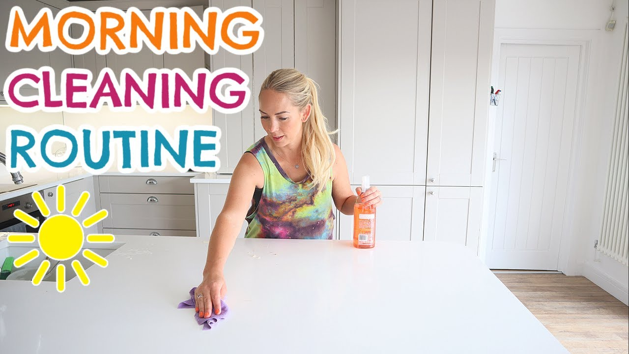 SIMPLE MORNING CLEANING ROUTINE  |  DAILY CLEANING SCHEDULE  2020 & SPEED CLEAN