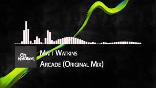 Matt Watkins - Arcade (Original Mix) [Club Cartel Records]