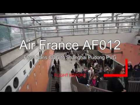 Discover Air France Boeing B777-200ER AF012 Paris Shanghai