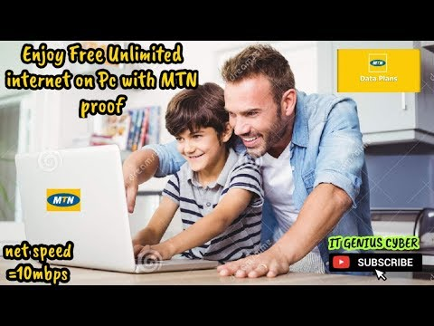 FREE UNLIMITED INTERNET FOR PC USING MTN 0 00kbs LATEST 10mps 2019 ON ITGENIUS CYBER