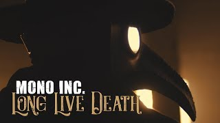 Mono Inc. - Long Live Death