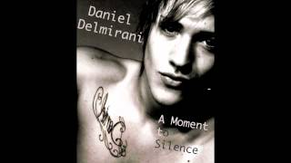 A Moment to Silence (Original MIX) - Daniel Delmirani