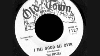 THE FIESTAS - I FEEL GOOD ALL OVER