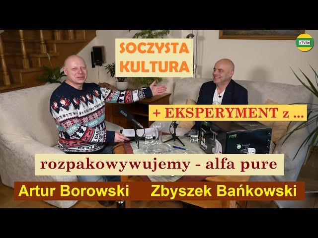 ALFA PURE - co siedzi w pudełku ? + EKSPERYMENT z ... cz.7 Zbyszek Bańkowski STUDIO 2021