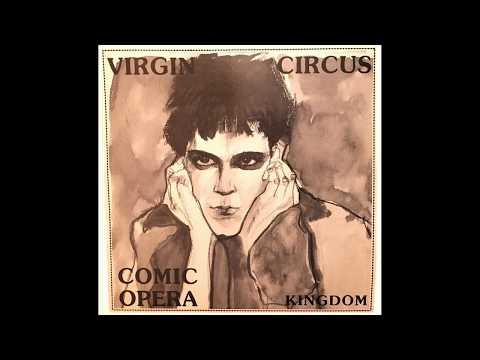 Virgin Circus – Comic Opera Kingdom