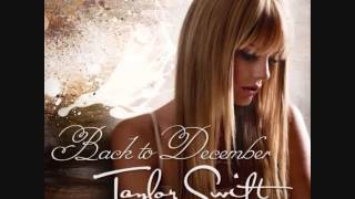 Taylor swift-back to december(audio ...