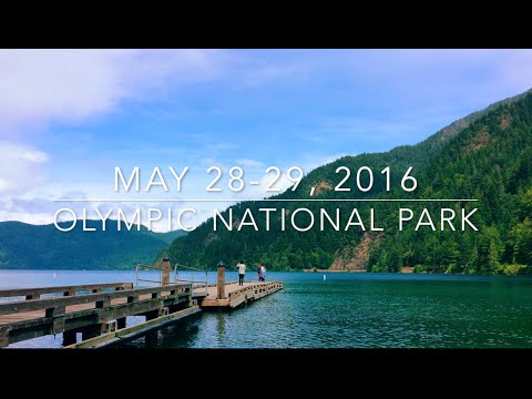 Olympic National Park || May 28-29, 2016