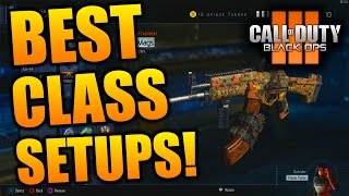 Black Ops 3: BEST CLASSES IN BLACK OPS 3! - Best Class Setups in Black Ops 3 Multiplayer!