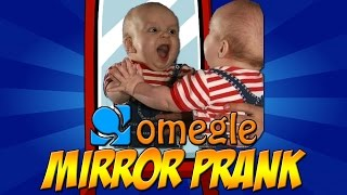 mirror prank   omegle funny reactions to themselves   bs videos