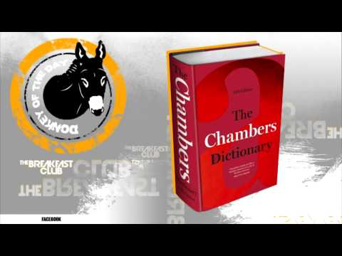 Donkey of the Day 13th Edition of the Britain Chambers Dictionary - Breakfast club Power 105.1