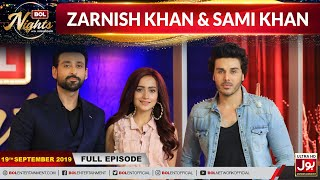 BOL Nights with Ahsan Khan | Zarnish Khan | Sami Khan  |19th September 2019 | BOL Entertainment
