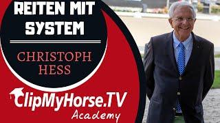 Reiten mit System | Dressurlehrgang Christoph Hess |Gestüt Tannenhof