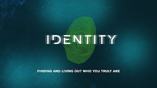 Identity 8: What Has Eternal Significance?