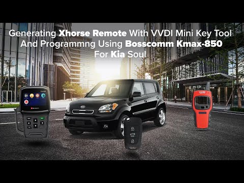 Generating Xhorse Remote With Mini Key Tool and Programming Using Bosscomm Kmax-850 For Kia Soul