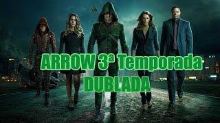 Baixar Arrow 3ª Temporada dublada