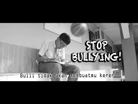 STOP BULLYING - SHORT MOVIE [SMK BHAKTI MULYA]