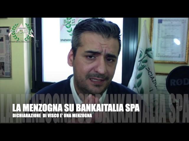 VISCO MENTE SU BANKAITALIA SPA