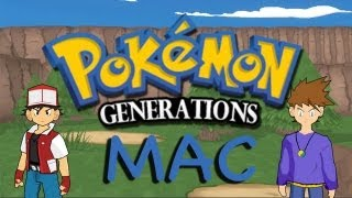 Pokemon Generations for Mac Install [Updated Version]