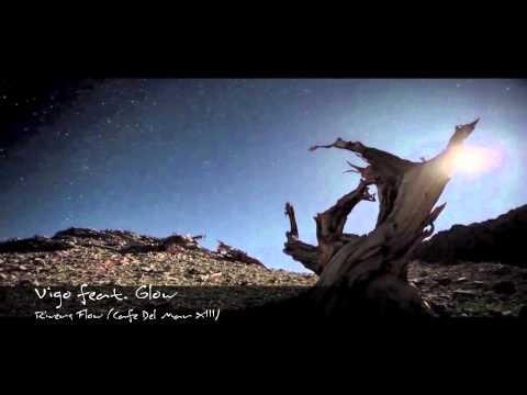 Viggo feat Glow - Rivers flow