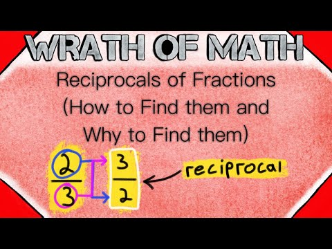 Reciprocals Of Fractions | Multiplying And Dividing Fractions, Multiplicative Inverses