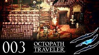 Octopath Traveler #003 - Eingebildeter Händler Ω Let's Play