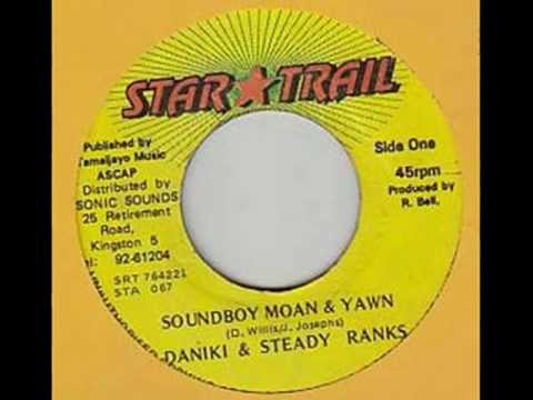 Don Hicky and Steady Ranks - Soundboy Moan And Yawn - 12 inch - 199X