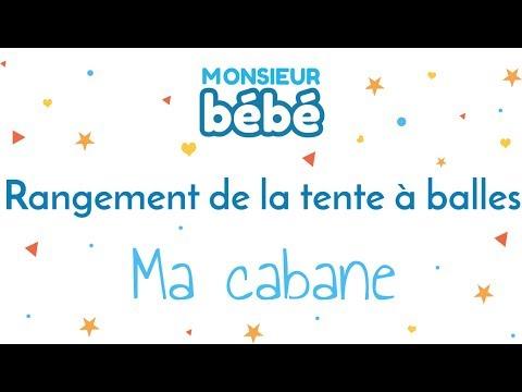 Rangement De La Tente à Balles Ma Cabane Monsieur Bébé