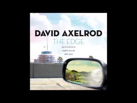 David Axelrod -  The Edge (Full)