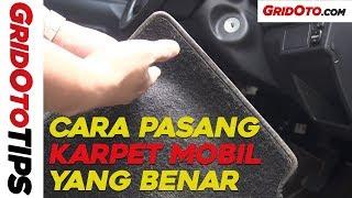 Cara Pasang Karpet Mobil Yang Benar I How To I GridOto Tips