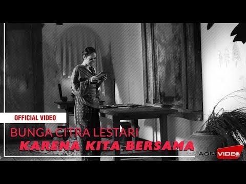 """BCL - Karena Kita Bersama (OST """"Keluarga Cemara"""")   Official Video"""